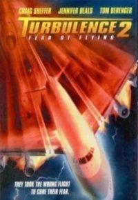 Турбулентность 2: Страх полетов