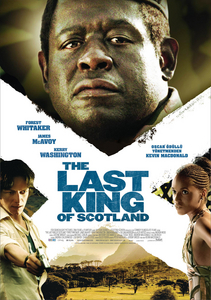 Последний король Шотландии / The Last King of Scotland (2006)